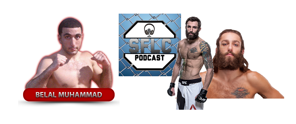 Belal Muhammad and Michael Chiesa on SFLC Podcast